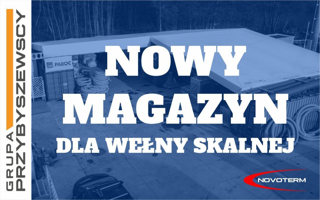 Nowy magazyn dla wełny skalnej